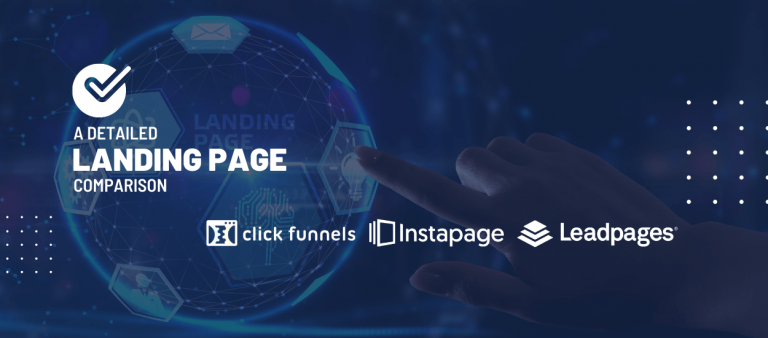 Clickfunnels Vs. Leadpages Vs.Instapages