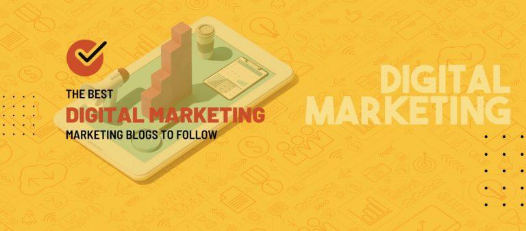 Digital Marketing Blogs to Follow