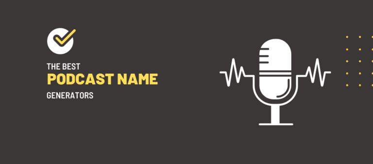 Best Podcast Name Generators