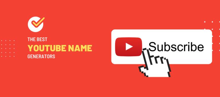 Best YouTube Channel Name Generators