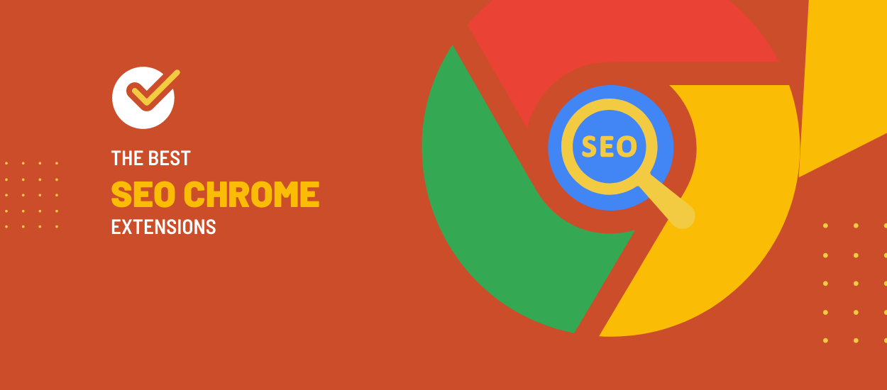 Best SEO Chrome Extensions