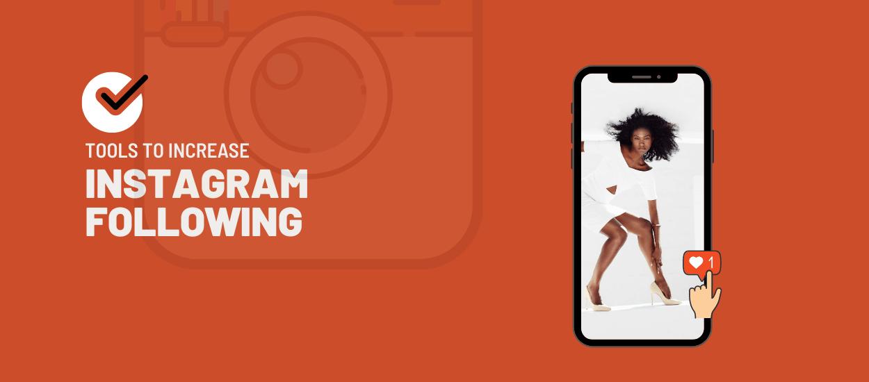 Increase Instagram Following